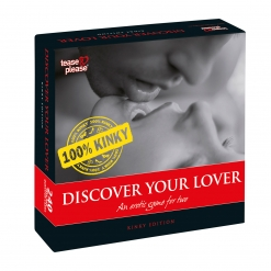Tease & Please - Discover your Lover 100% Kinky